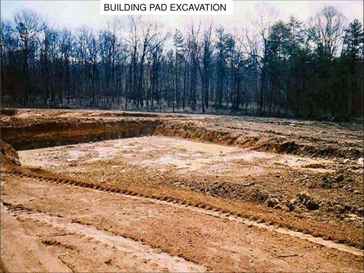 BUILDING PAD EXCAVATION