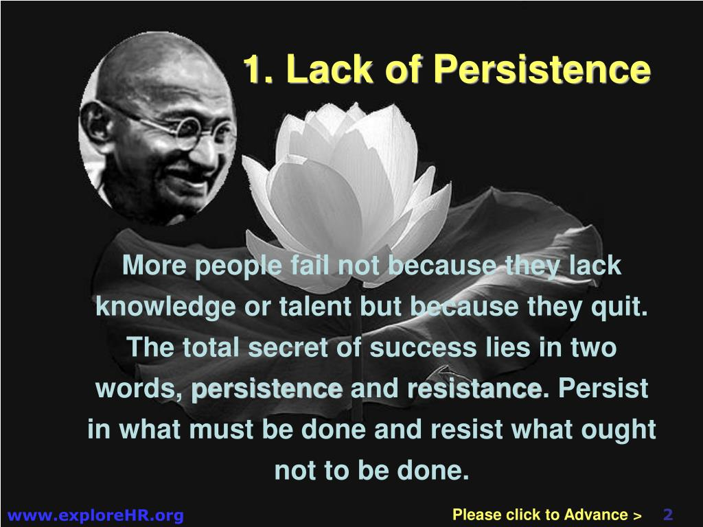 1. Lack of Persistence