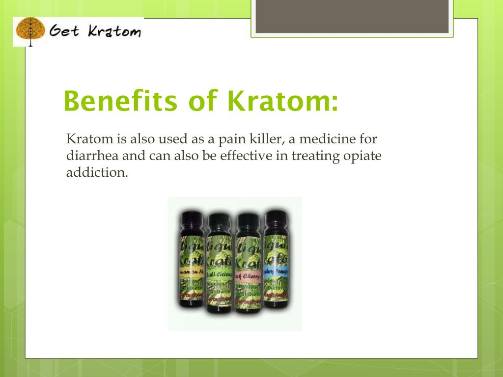 Benefits of Kratom: