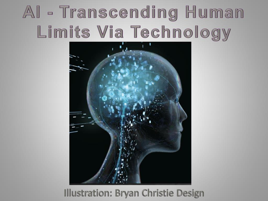 AI - Transcending Human Limits Via Technology