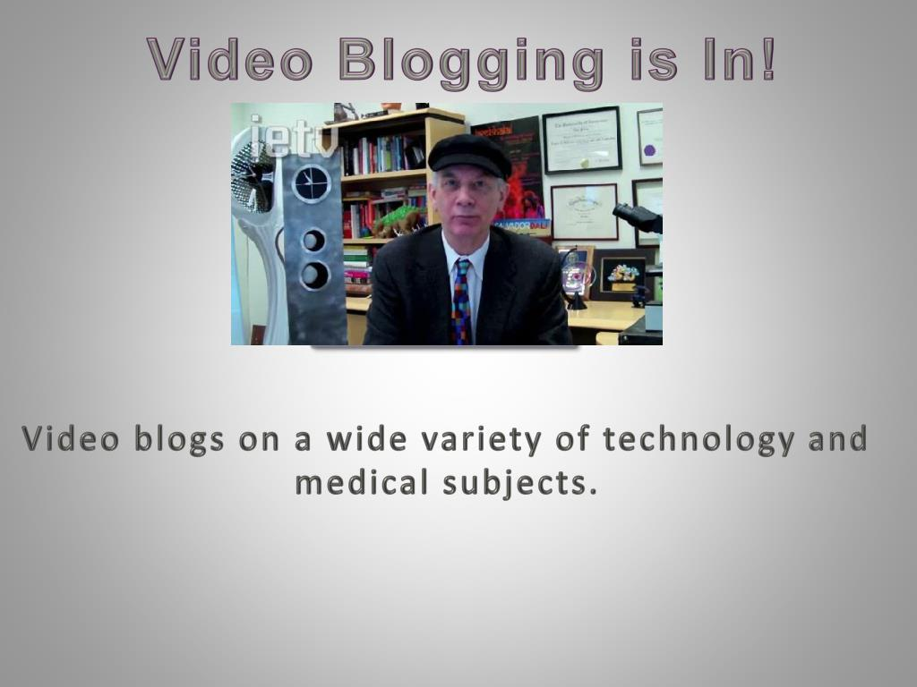 Video Blogging is In!