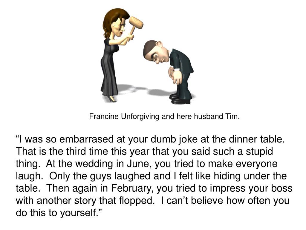 Francine Unforgiving and here husband Tim.