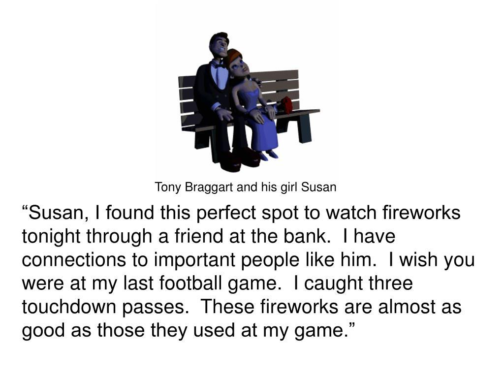 Tony Braggart and his girl Susan