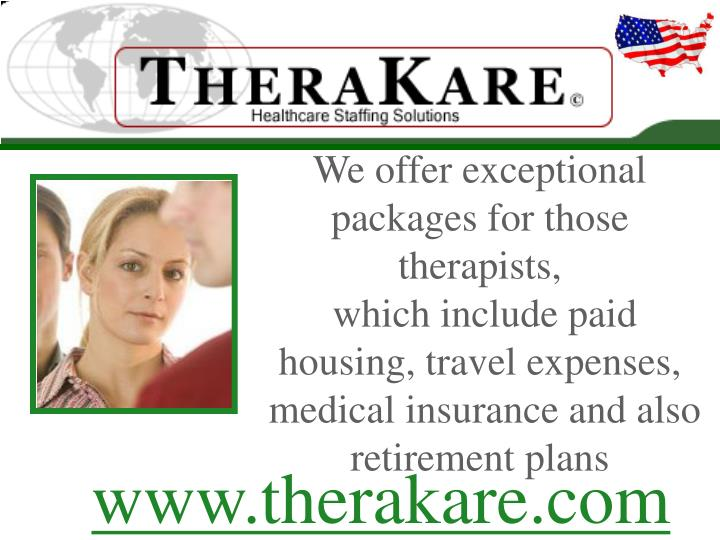 We offer exceptional packages for those therapists,