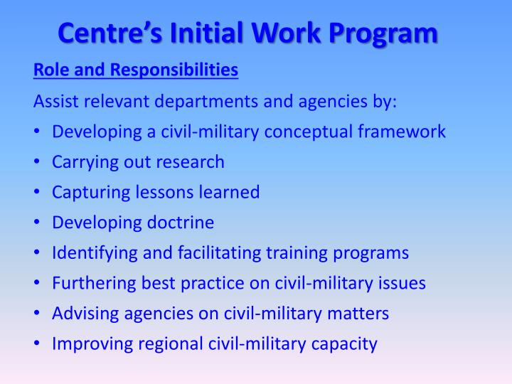 Centre's Initial Work Program