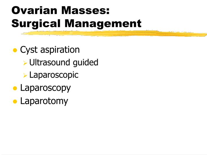 Ovarian Masses: