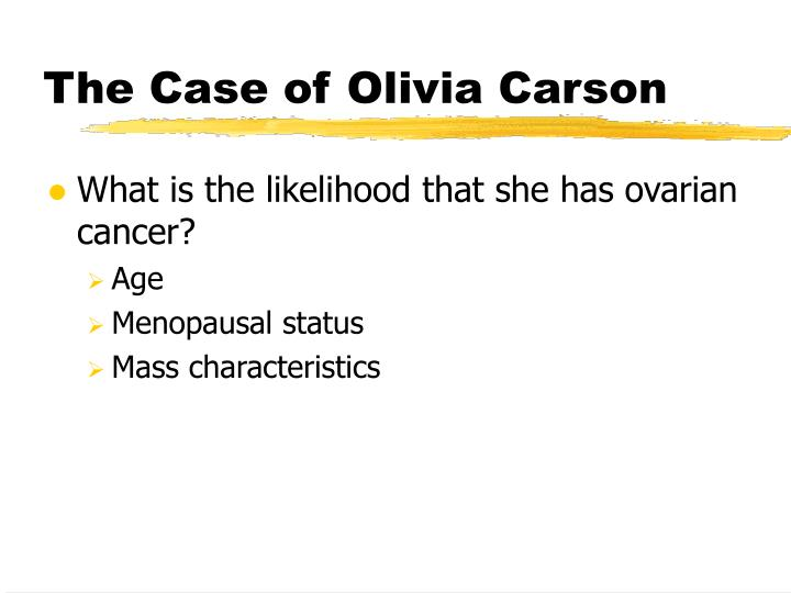 The Case of Olivia Carson