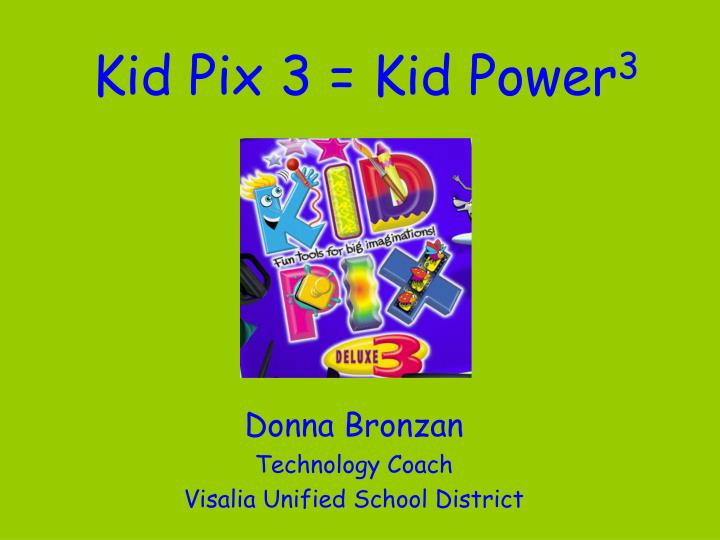 Kid pix 3 kid power 3