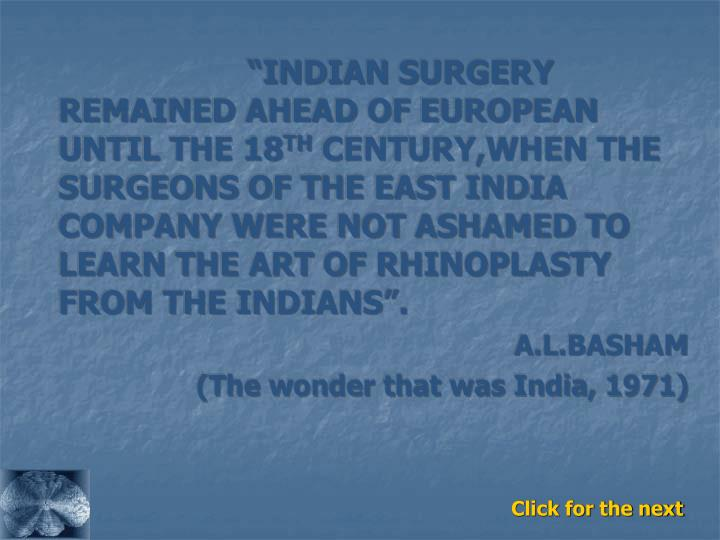 """""""INDIAN SURGERY REMAINED AHEAD OF EUROPEAN  UNTIL THE 18"""