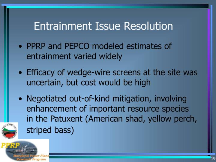 Entrainment Issue Resolution