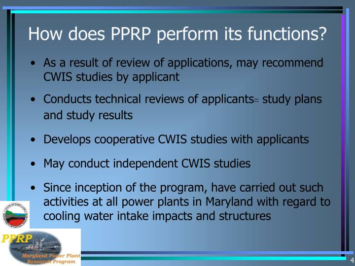 How does PPRP perform its functions?