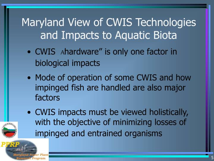 Maryland View of CWIS Technologies and Impacts to Aquatic Biota