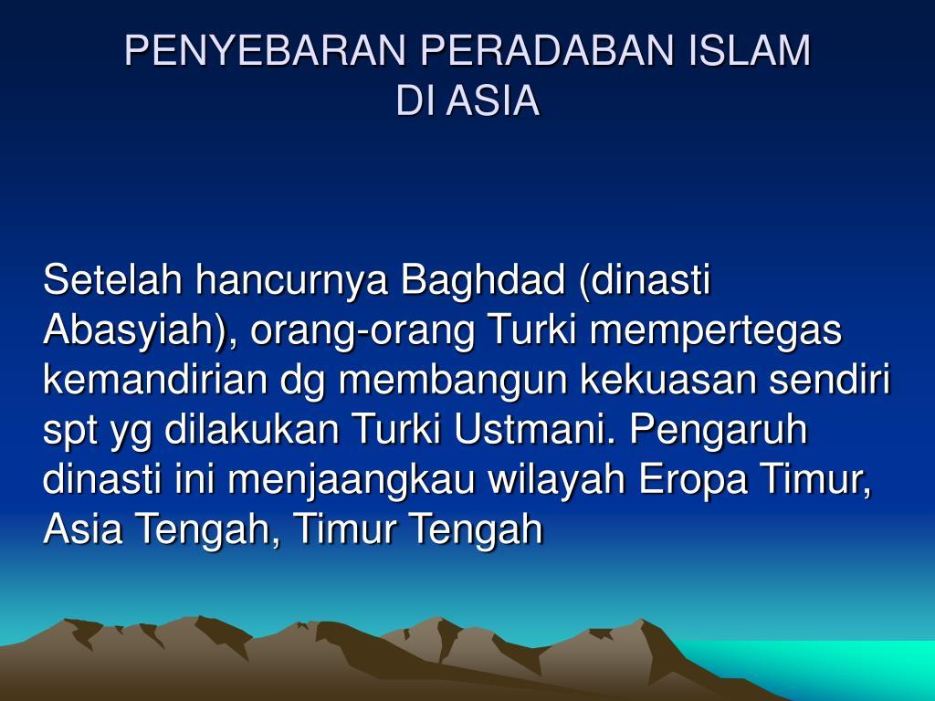 PENYEBARAN PERADABAN ISLAM