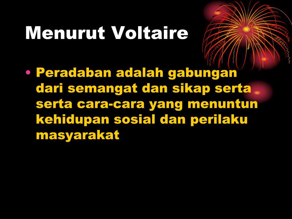 Menurut Voltaire