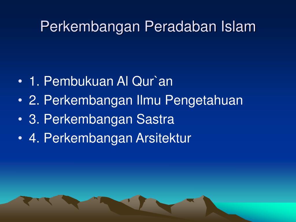 Perkembangan Peradaban Islam