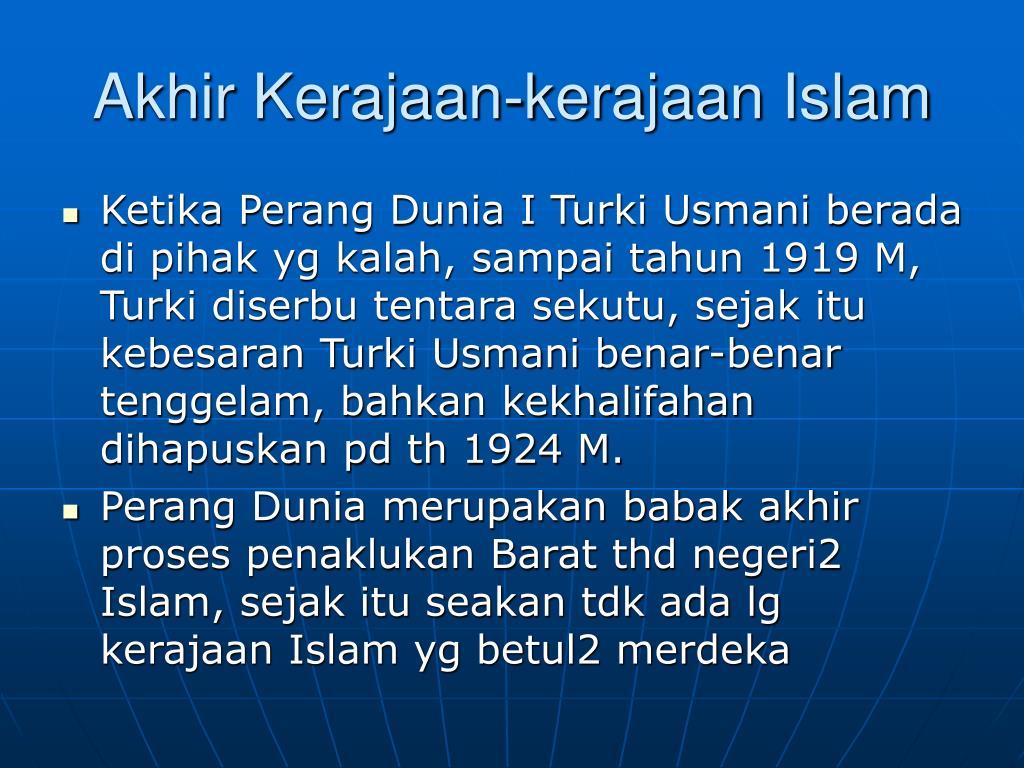 Akhir Kerajaan-kerajaan Islam