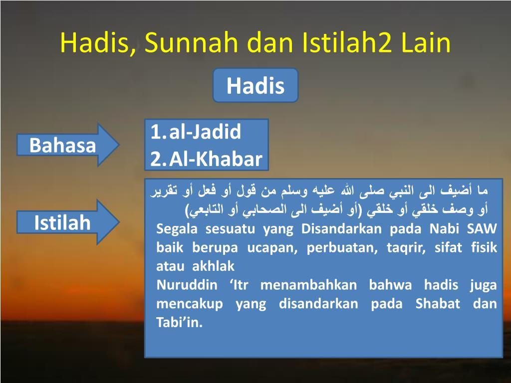 Hadis, Sunnah dan Istilah2 Lain