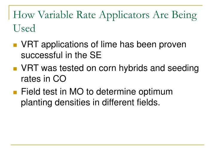 How Variable Rate Applicators Are Being Used