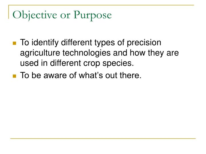 Objective or Purpose