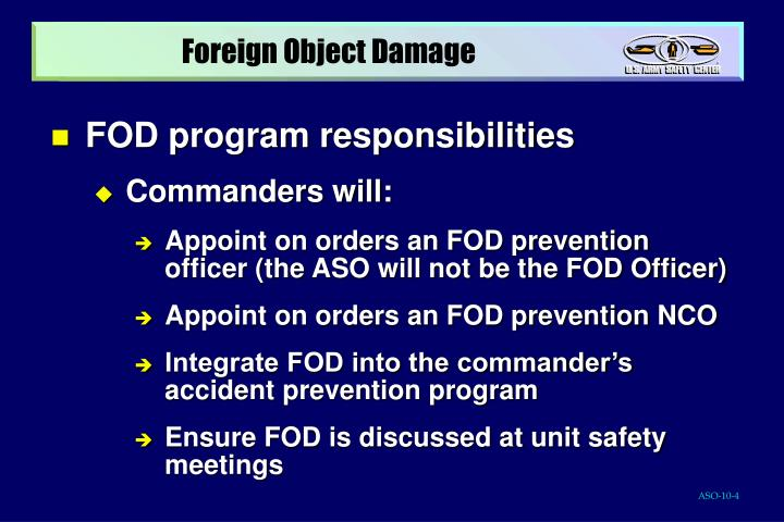 foreign object damage prevention You will now be required to take a test to assess your knowledge of the fod  prevention program to pass this module you much achieve at.