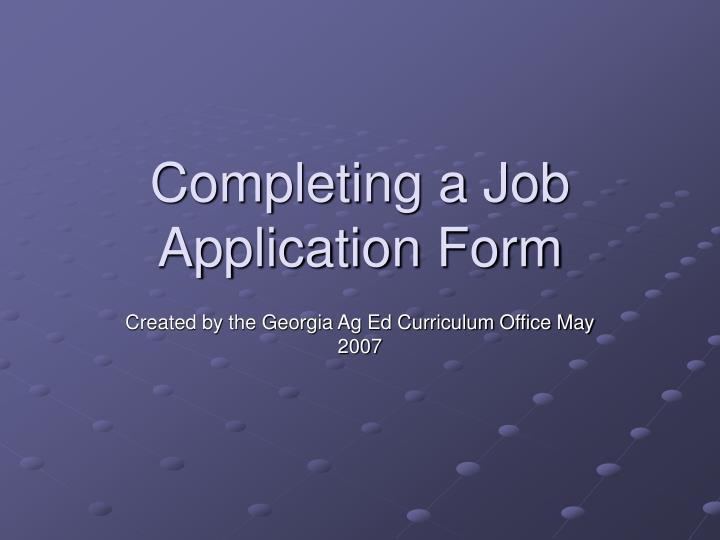 Completing a job application form