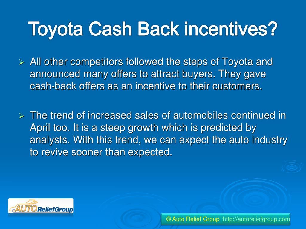 Toyota Cash Back incentives?