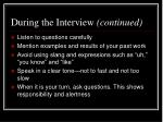 during the interview continued1