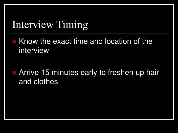 Interview Timing
