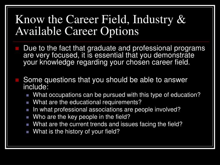 Know the Career Field, Industry & Available Career Options
