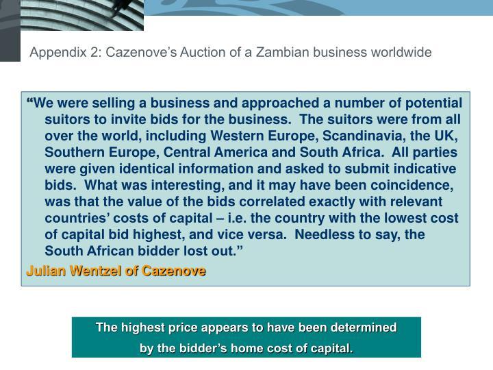 Appendix 2: Cazenove's Auction of a Zambian business worldwide