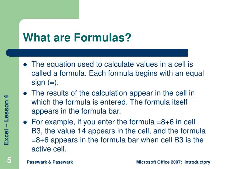 What are Formulas?