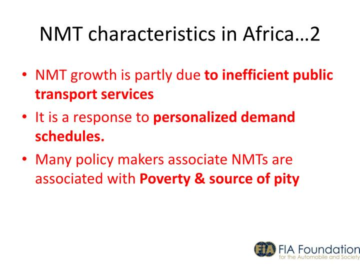 NMT characteristics in Africa…2