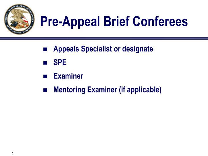 Pre-Appeal Brief Conferees