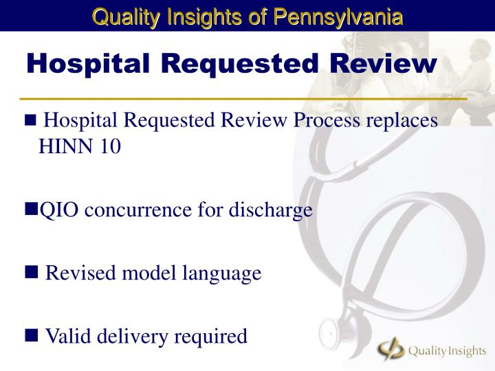 Hospital Requested Review