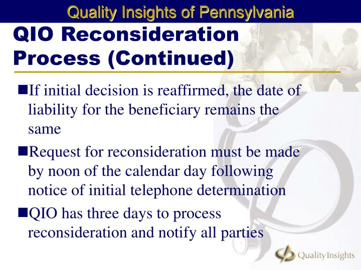 QIO Reconsideration Process (Continued)
