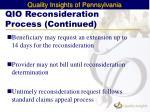 qio reconsideration process continued1