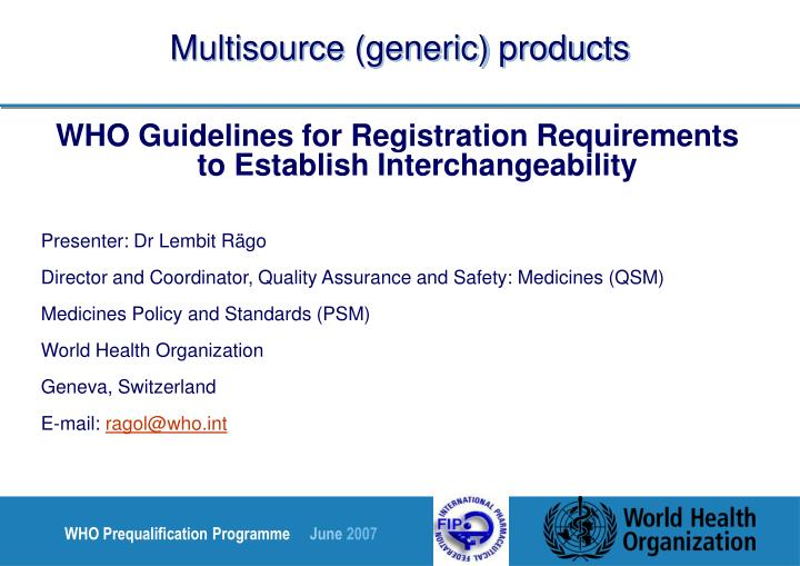Multisource (generic) products