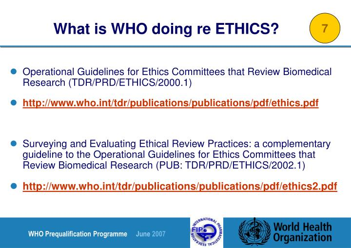 What is WHO doing re ETHICS?
