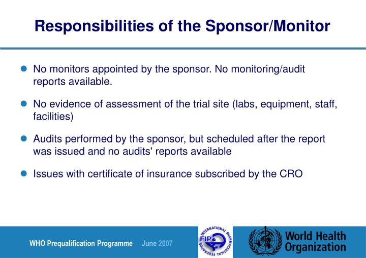 Responsibilities of the Sponsor/Monitor