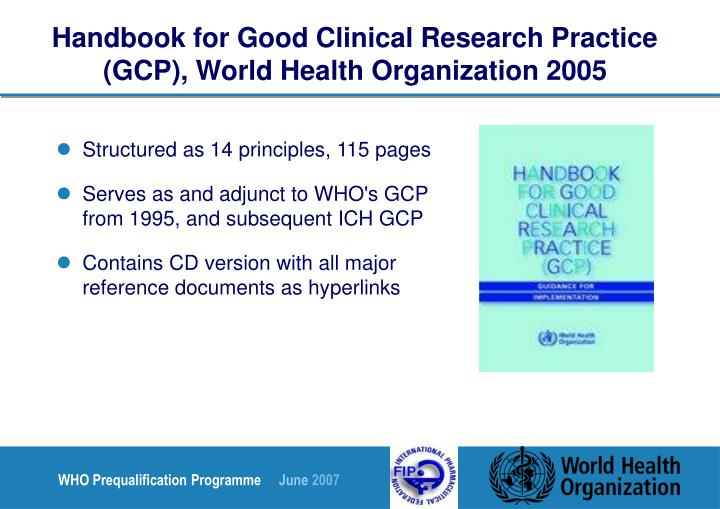 Handbook for Good Clinical Research Practice (GCP), World Health Organization 2005