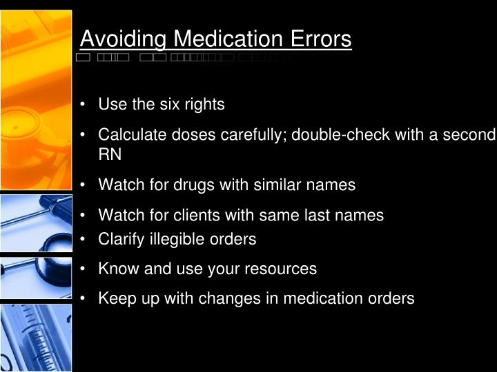 Avoiding Medication Errors