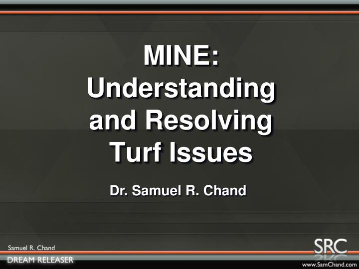 MINE: Understanding and Resolving Turf Issues