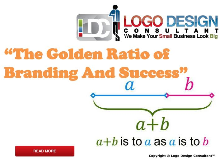 """The Golden Ratio of Branding And Success"""