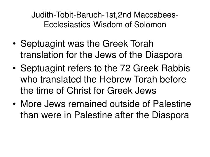 Judith-Tobit-Baruch-1st,2nd Maccabees-Ecclesiastics-Wisdom of Solomon