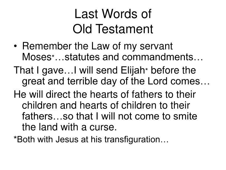 Last Words of