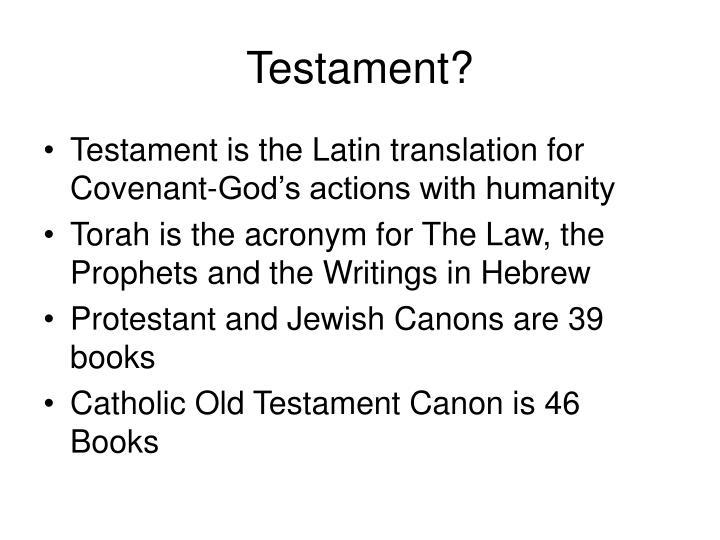 Testament?