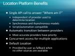 location platform benefits