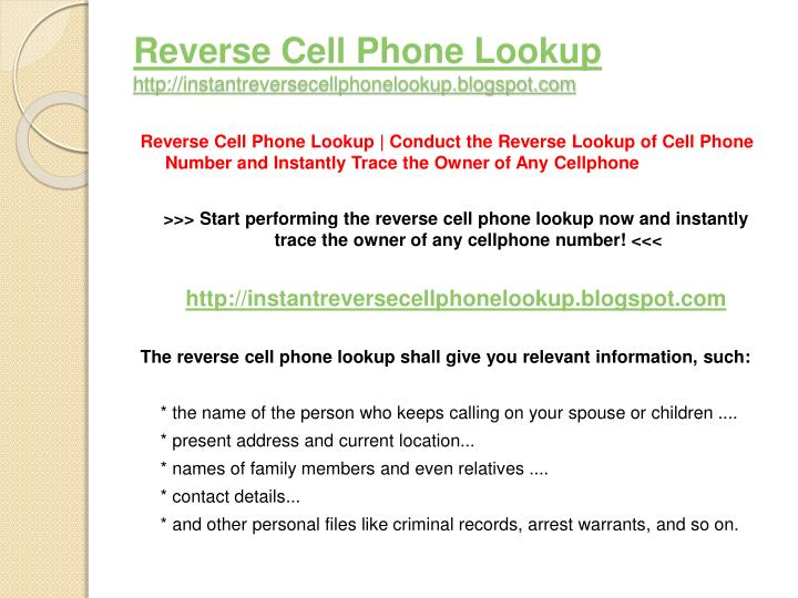 Reverse cell phone lookup http instantreversecellphonelookup blogspot com