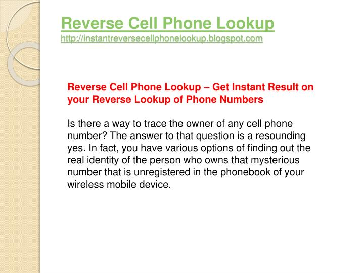 Reverse cell phone lookup http instantreversecellphonelookup blogspot com3