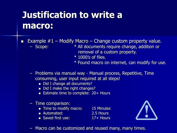 Justification to write a macro: